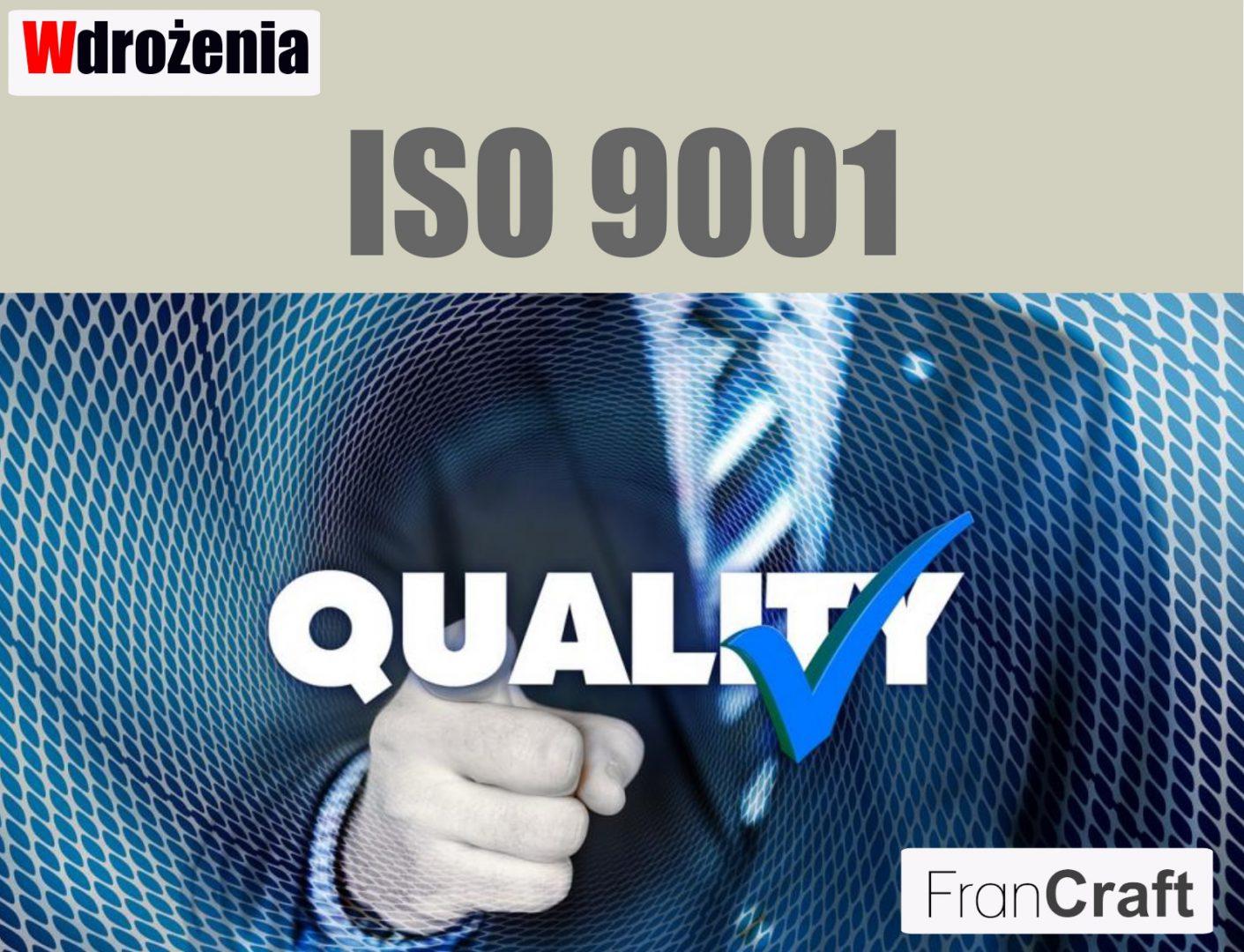 wdrażanie normy ISO 9001 zarządzanie jakością