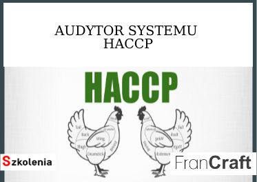 SZKOLENIE AUDYTOR SYSTEMU HACCP