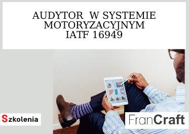 audytor systemu IATF 16949 szkolenie