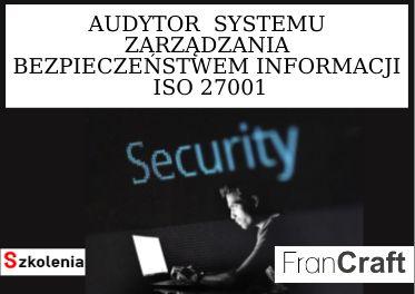 audytor systemu zarządzania bezpieczeństwem informacji ISO 27001 szkolenie
