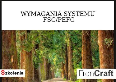 SZKOLENIE WYMAGANIA FSC/PEFC