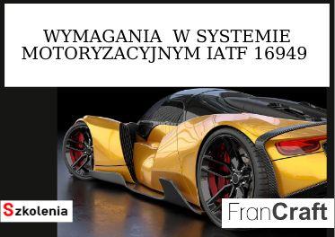 SZKOLENIE WYMAGANIA SYSTEMU IATF 16949