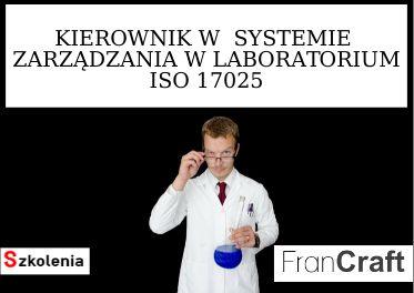 SZKOLENIE PEŁNOMOCNIK SYSTEMU ZARZĄDZANIA W LABORATORIACH ISO 17025